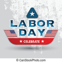 Labor day card - for celebrate Labor day.