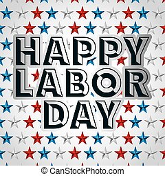 labor day design, vector illustration eps10 graphic