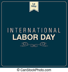 Labor Day - abstract Labor day background with special...