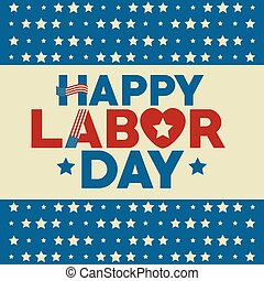 Labor day design - Stars of Labor day in Usa theme Vector ...