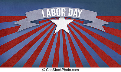Labor Day on bannerFourth of July, Background, USA themed composite, copy space