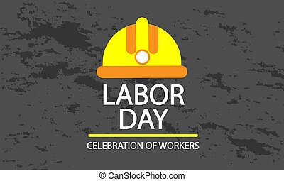 Labor day poster with safety helmet, vector art illustration...