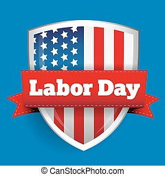 Labor Day sign with USA flag shield