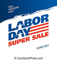 Labor Day Super Sale promotion advertising banner