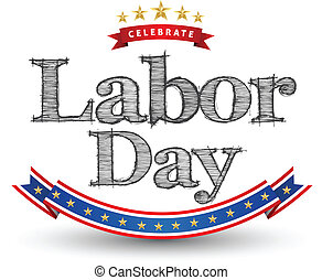 Labor day text - for celebrate labor day