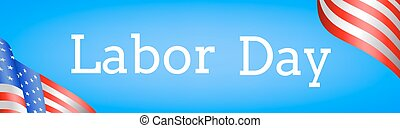 Labor Day. Web banner with US flag