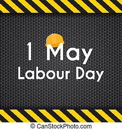 Labour Day 1 May Poster. Vector Illustration Background