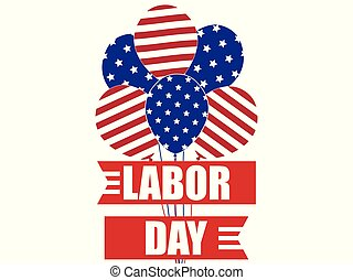 Labour Day 1st of May. International Workers Day. Colors of the US flag. Ribbon and balloons Vector illustration