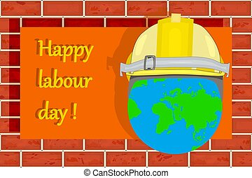 Labour day. Happy labour day vector with hands, globe earth and helmet on red brick wall background.