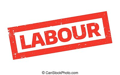Labour rubber stamp. Grunge design with dust scratches....