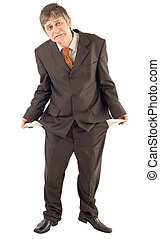 Lack of money - Businessman showing empty pockets isolated...