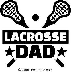 Lacrosse Dad