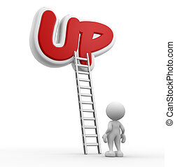 "Ladder - 3d people - man, person with a ladder and word ""UP"""