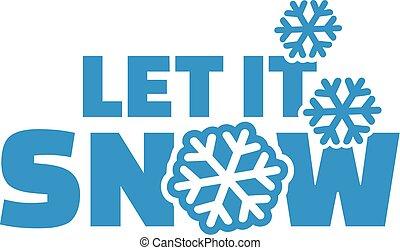 laisser, il, neige