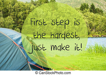 Lake Camping, Quote First Step Is The Hardest