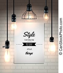 Lamps And Quote Loft Style Poster - Hanging lamps and quote...