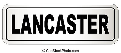 Lancaster City Nameplate - The city of Lancaster nameplate...