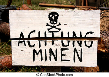 Land mines warning in German - World War 2 concept - land ...