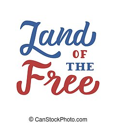 Land of the Free lettering
