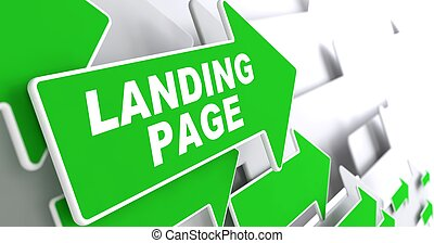Landing Page on Green Arrow. - Landing Page. Green Arrows...