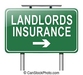 Landlords insurance concept.