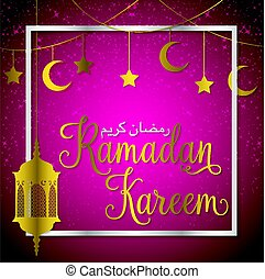 Lantern, Moon and stars Ramadan Kareem (Generous Ramadan) card in vector format.