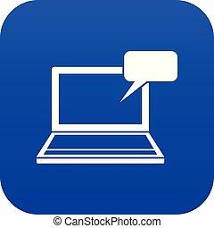 Laptop with bubble speech icon digital blue