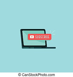 Laptop with subscribe button illustration, Content updates for video streaming concept