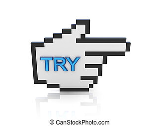 Large cursor with a word TRY.