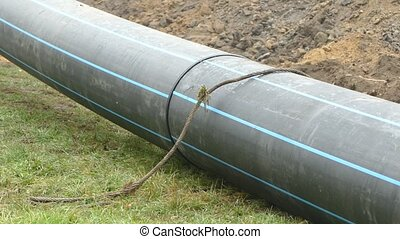 Large water pipe.