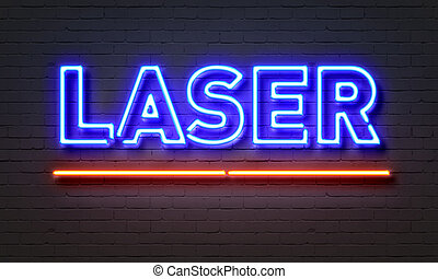 Laser neon sign on brick wall background.