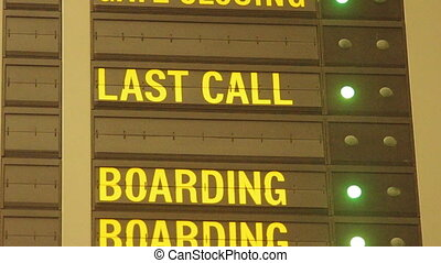 Last call message in airport - blinking last call message on...