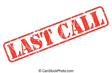 Last call red stamp text