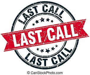 last call round grunge ribbon stamp