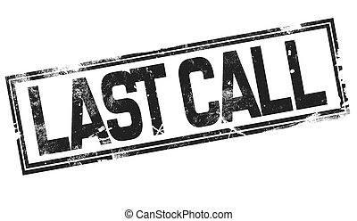 Last call word with black frame