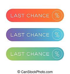 Last Chance button vector set