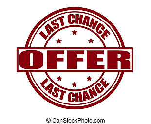 Last chance - Stamp with text last chance inside,vector...