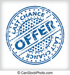 Last chance offer seal design - grunge seal design with...