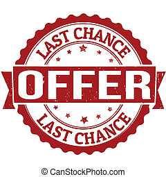 Last chance offer stamp - Grunge rubber stamp with text Last...