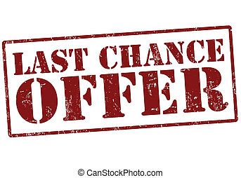 Last chance offer stamp - Last chance offer grunge red...