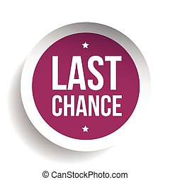 Last Chance round label
