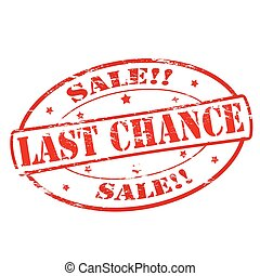 Last chance sale - Rubber stamps with text last chance sale...