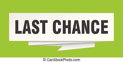 last chance sign. last chance paper origami speech bubble....