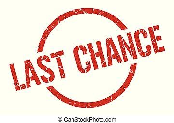 last chance stamp - last chance red round stamp