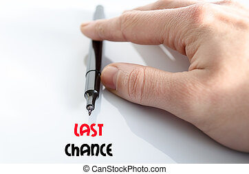 Last chance text concept isolated over white background