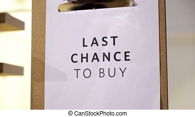 Last chance to buy tag on shelves supermarket, store, shop...