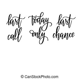 Last chance today only vector sale lettering calligraphy designs