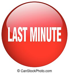 last minute red round gel isolated push button