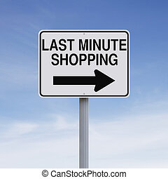 Last Minute Shopping - Conceptual one way road sign...