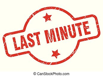 last minute stamp isolated on white